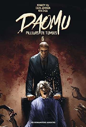 Daomu - Pilleurs de tombes Vol. 6