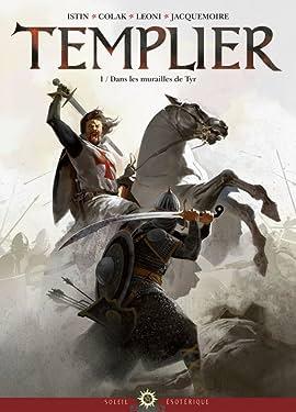 Templier Vol. 1: Dans les murailles de Tyr