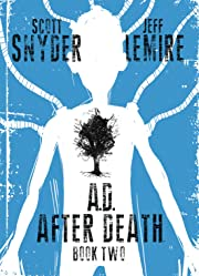 A.D.: After Death Vol. 2