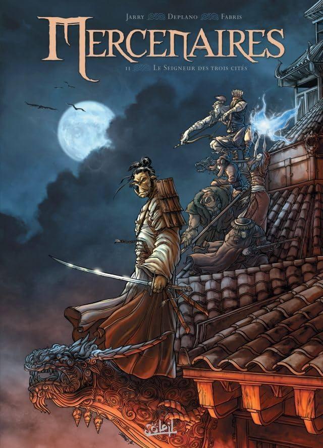 Mercenaires Vol. 2: Le seigneur des trois cités