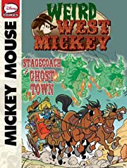 Weird West Mickey: Stagecoach to Ghost Town