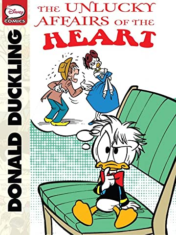 Donald Duckling and the Unlucky Affairs of the Heart