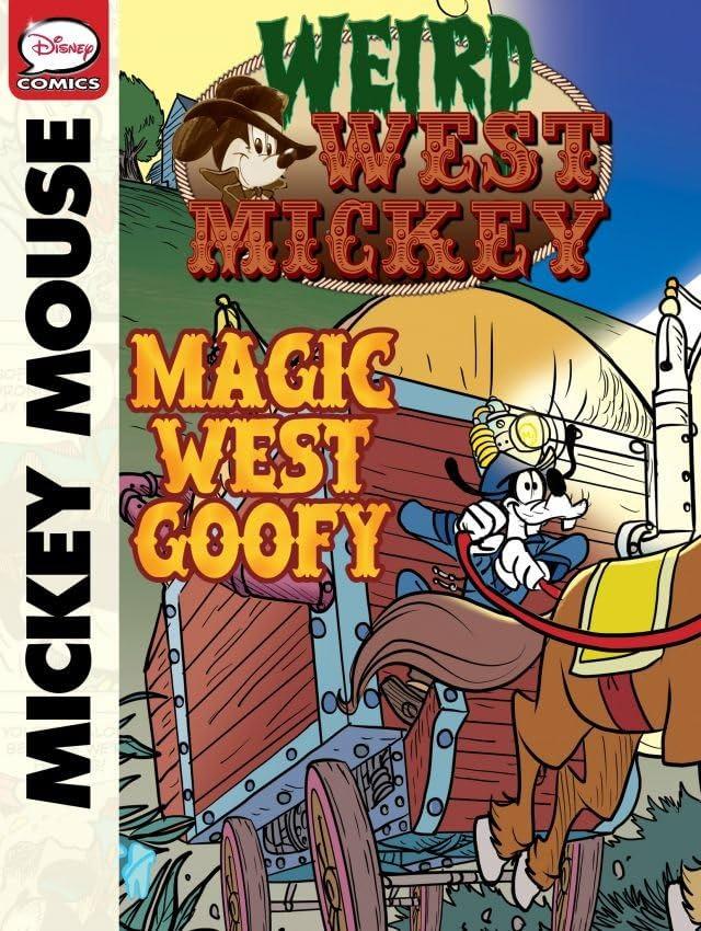 Weird West Mickey: Magic West Goofy