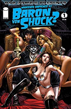 Whatever Happened To Baron Von Shock? #1