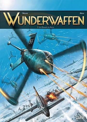 Wunderwaffen Vol. 3: Les Damnés du Reich - inclus un cahier historique