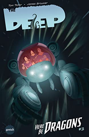 The Deep: Here Be Dragons #3