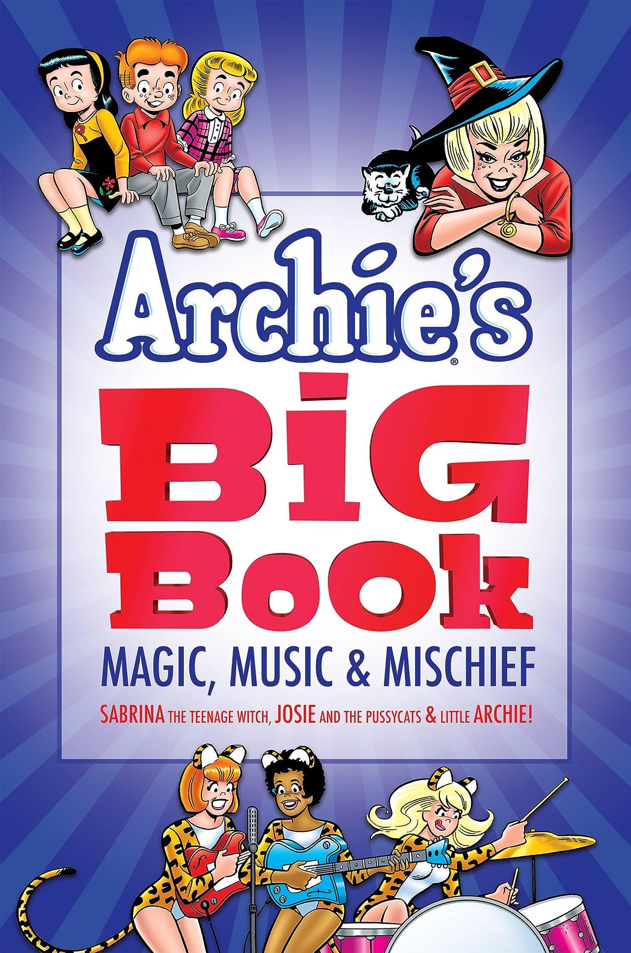 Archie's Big Book Tome 1: Magic, Music & Mischief