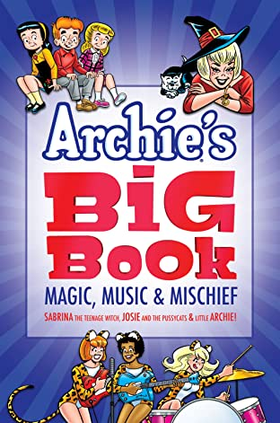 Archie's Big Book Tome 1: Magic, Music & Mischief