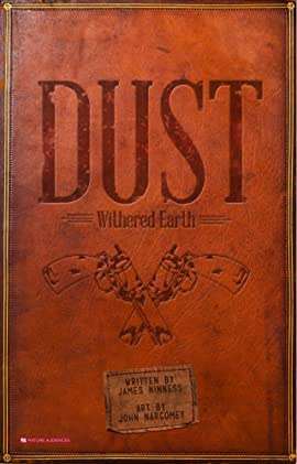 Dust: Withered Earth