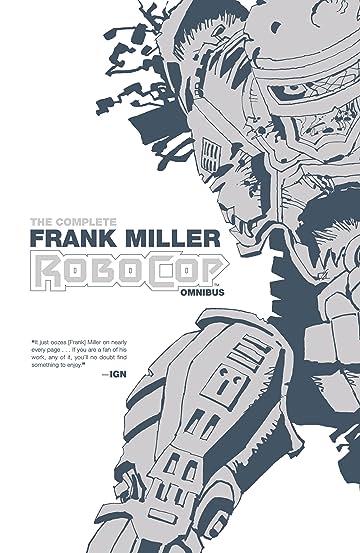 The Complete Frank Miller RoboCop Omnibus
