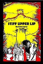 Stiff Upper Lip #1