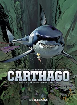Carthago Vol. 3: The Monster of Djibouti