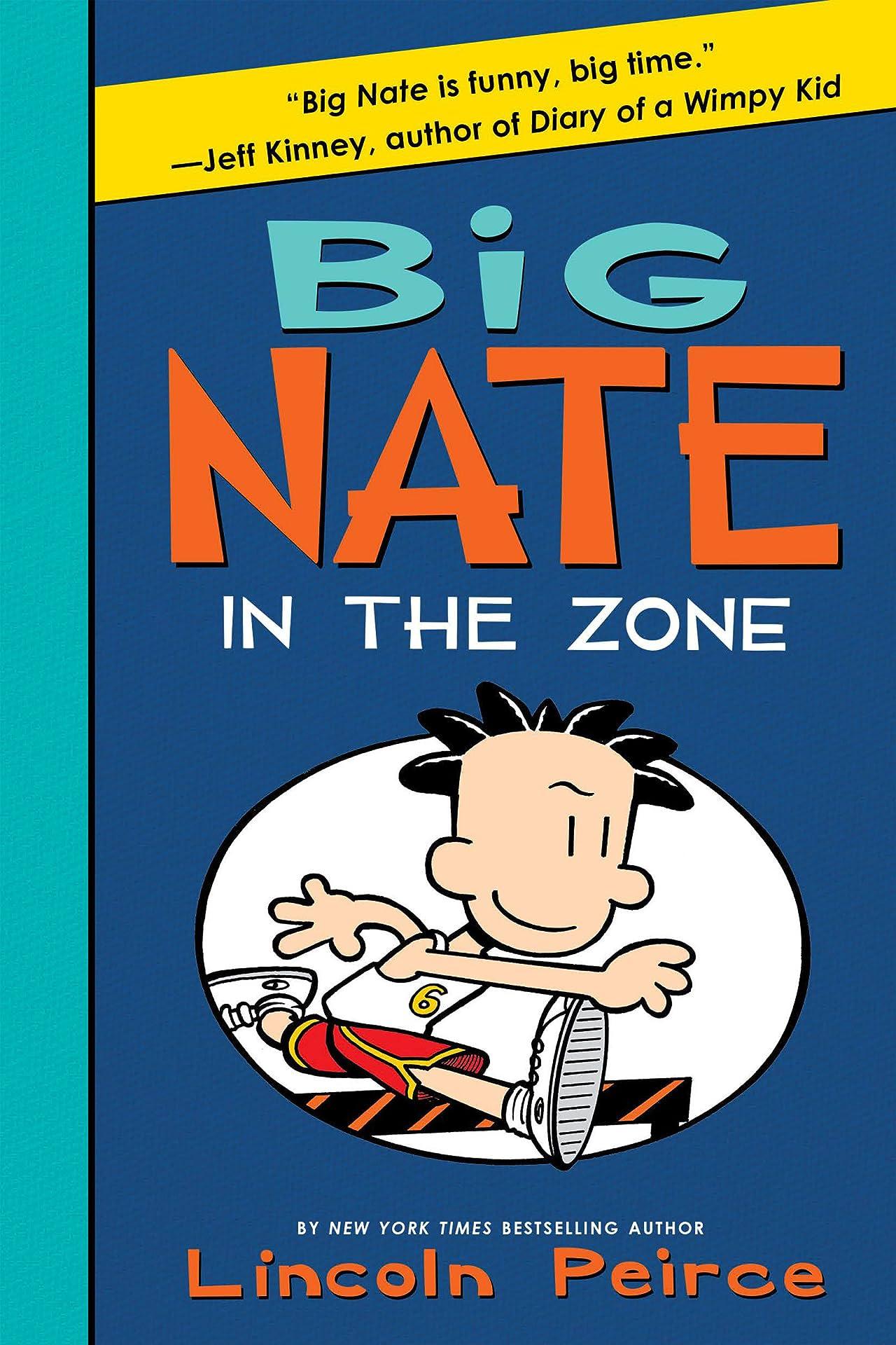 Big Nate Vol. 6: In the Zone