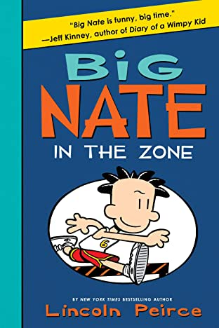 Big Nate Vol. 6: In the Zone