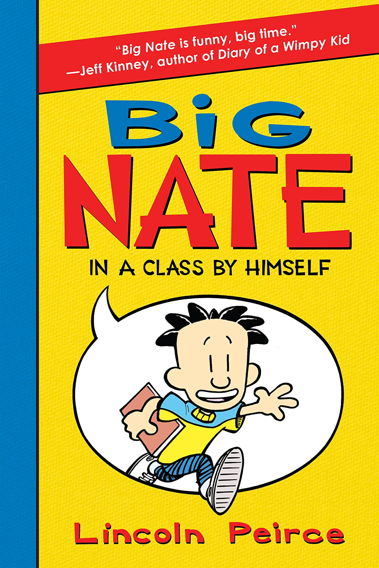 Big Nate Vol. 1: In a Class by Himself