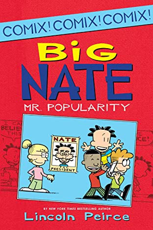 Big Nate Comix Vol. 4: Mr. Popularity