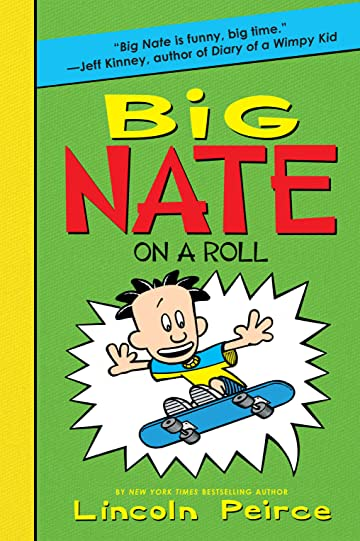 Big Nate Vol. 3: On A Roll
