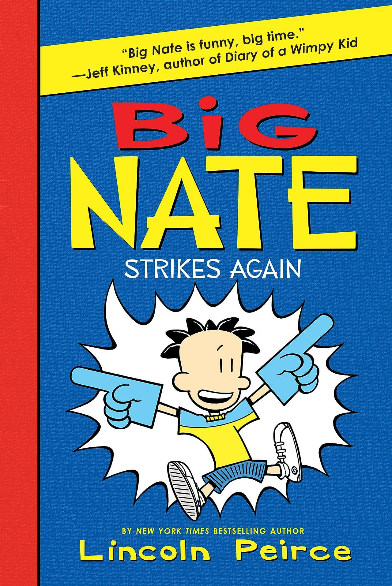 Big Nate Vol. 2: Strikes Again