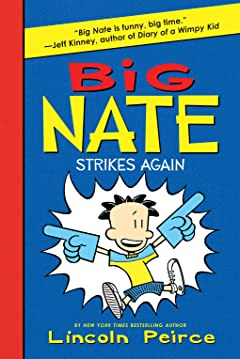 Big Nate Vol. 2: Strikes Again