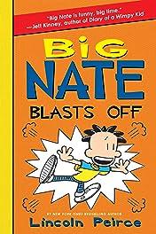 Big Nate Vol. 8: Blasts Off