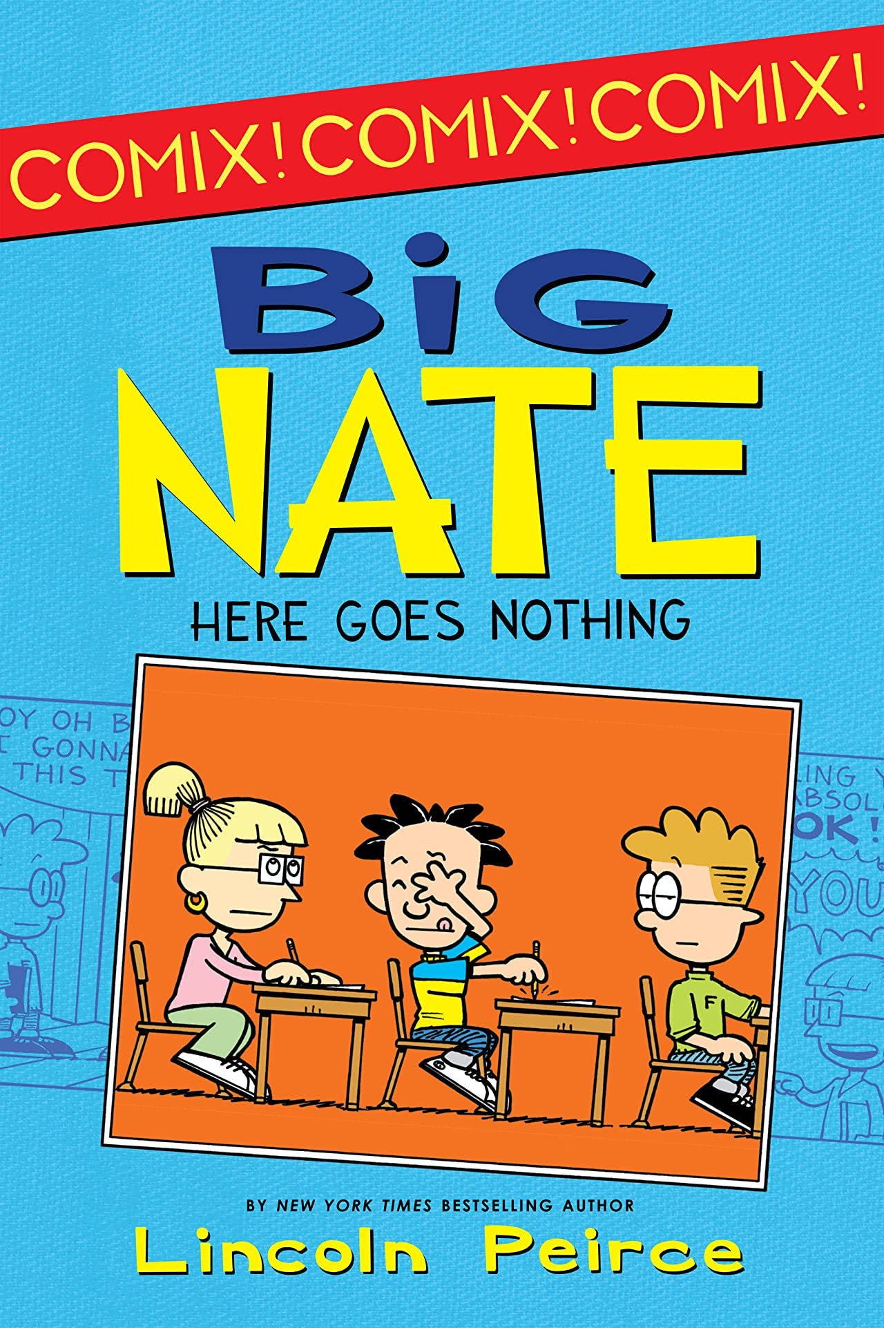 Big Nate Comix Vol. 2: Here Goes Nothing