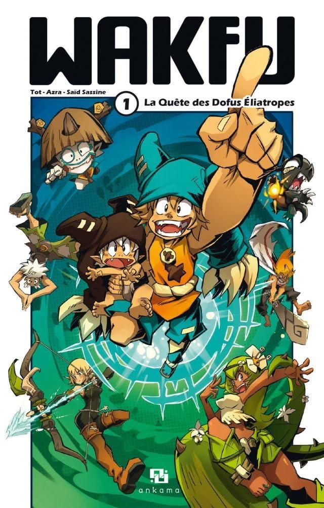 WAKFU Manga Vol. 1: La Quête des Dofus Eliatropes