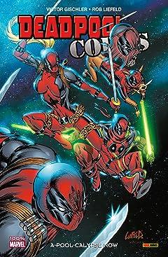 Deadpool Corps Vol. 1: A-Pool-Calypse Now