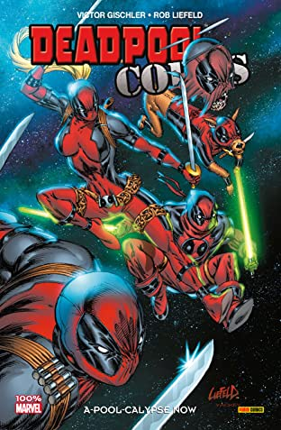 Deadpool Corps Vol. 1: A-Pool-Calypse Now
