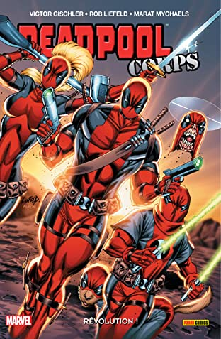 Deadpool Corps Vol. 2: Révolution!