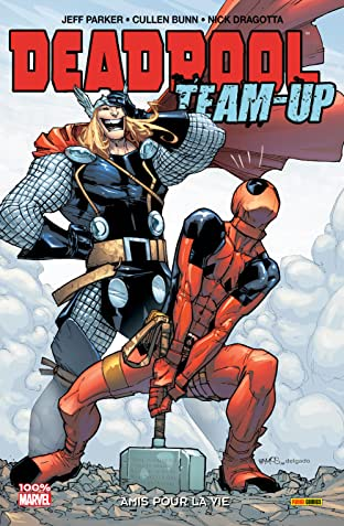 Deadpool Team Up Vol. 2: Amis Pour La Vie
