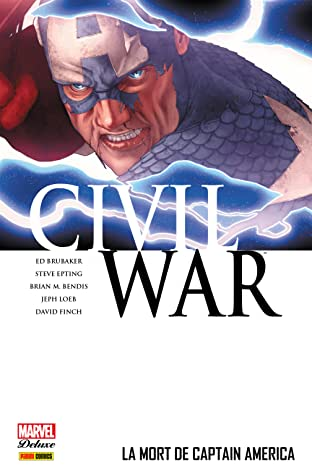Civil War Tome 3: La Mort De Captain America