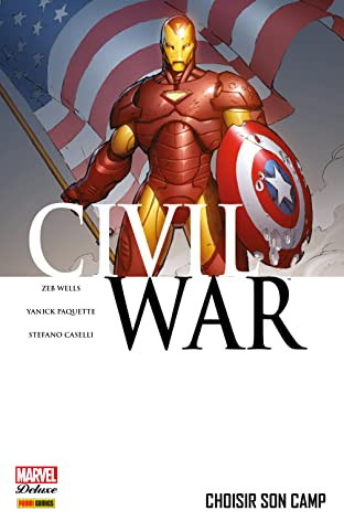 Civil War Vol. 5: Choisir Son Camp