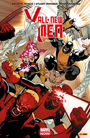 All-New X-Men Vol. 2: Choisis Ton Camp