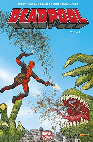 Deadpool: Marvel Now! Vol. 1: Deadpool Président!