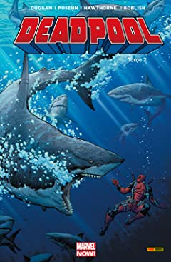 Deadpool: Marvel Now! Vol. 2: Il Y A Le Diable, Le Soleil Et La Mer