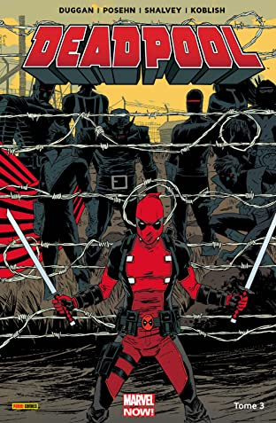 Deadpool: Marvel Now! Vol. 3: Le Bon, La Brute Et Le Truand