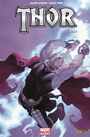 Thor: Marvel Now! Vol. 2: Le Massacreur De Dieux (II)