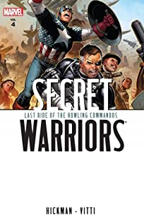 Secret Warriors Vol. 4: Last Ride of the Howling Commandos