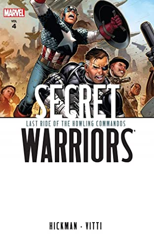 Secret Warriors Tome 4: Last Ride of the Howling Commandos
