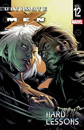 Ultimate X-Men Vol. 12: Hard Lessons