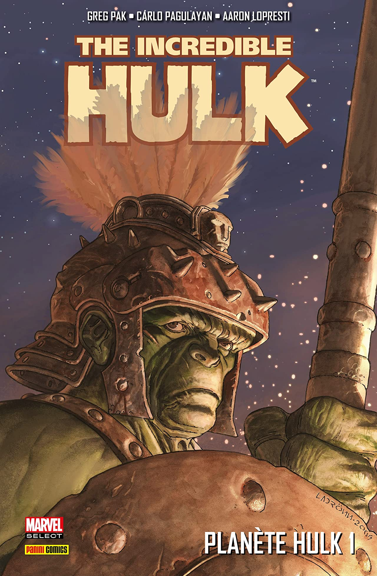 The Incredible Hulk: Planète Hulk Vol. 1