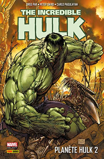 The Incredible Hulk: Planète Hulk Vol. 2