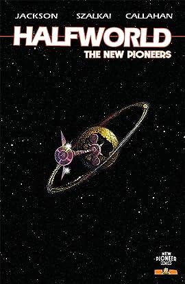 Halfworld: The New Pioneers #1