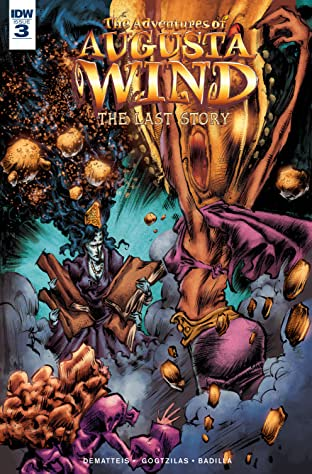 The Adventures of Augusta Wind: The Last Story #3