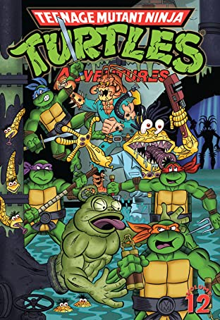 Teenage Mutant Ninja Turtles Adventures Tome 12