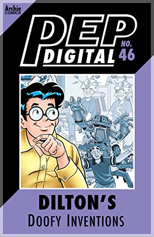 PEP Digital No.46: Dilton's Doofy Inventions
