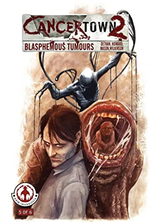 Cancertown: Blasphemous Tumors #5 (of 6)