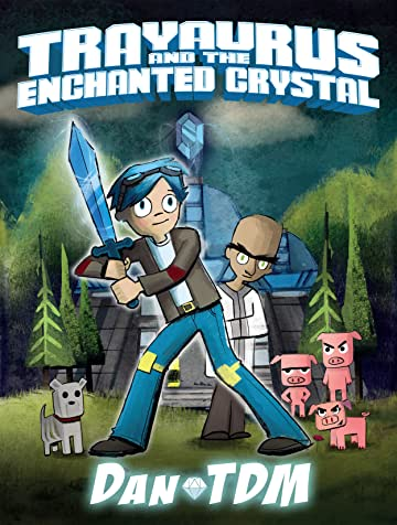 DanTDM: Trayaurus and the Enchanted Crystal