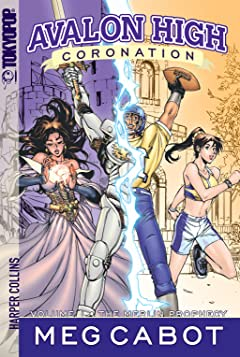 Avalon High: Coronation Vol. 1: The Merlin Prophecy