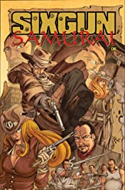 Sixgun Samurai #6